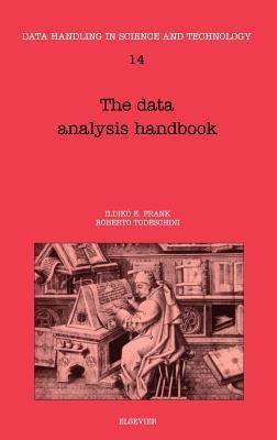 The Data Analysis Handbook - Frank, I E, and Todeschini, Roberto