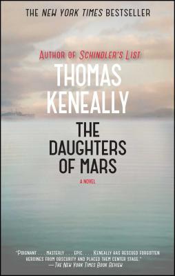 The Daughters of Mars - Keneally, Thomas