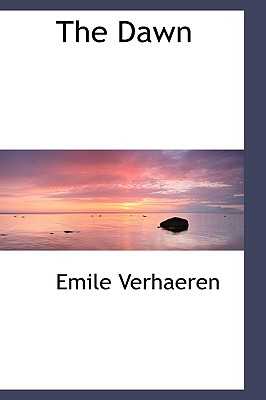 The Dawn - Verhaeren, Emile