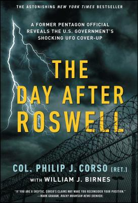 The Day After Roswell - Birnes, William J, and Corso, Philip