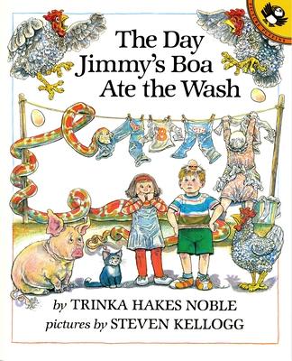 The Day Jimmy's Boa Ate the Wash - Noble, Trinka Hakes