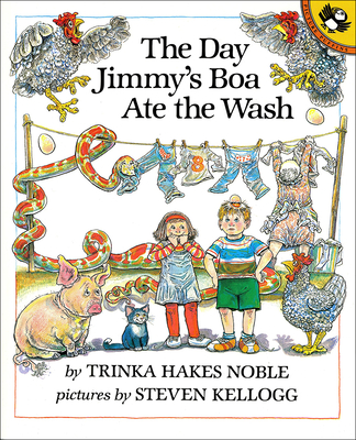 The Day Jimmy's Boa Ate the Wash - Noble, Trinka Hakes