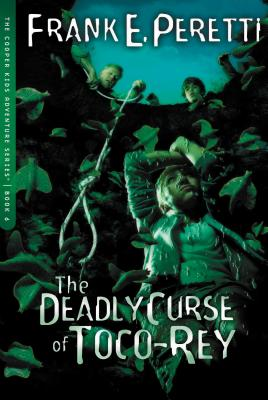The Deadly Curse of Toco-Rey - Peretti, Frank E