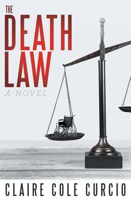 The Death Law - Curcio, Claire Cole
