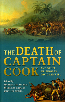 The Death of Captain Cook: And Other Writings - Samwell, David