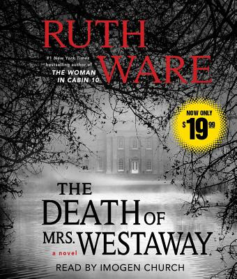 The Death of Mrs. Westaway - Ware, Ruth, and Church, Imogen (Read by)