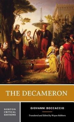 The Decameron - Boccaccio, Giovanni, Professor, and Rebhorn, Wayne A (Editor)