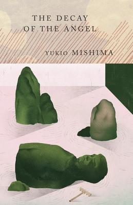 The Decay of the Angel: The Sea of Fertility, 4 - Mishima, Yukio, Professor, and Seidensticker, Edward G (Translated by)