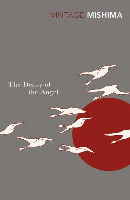The Decay of the Angel - Mishima, Yukio