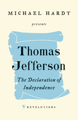 The Declaration of Independence - Jefferson, Thomas