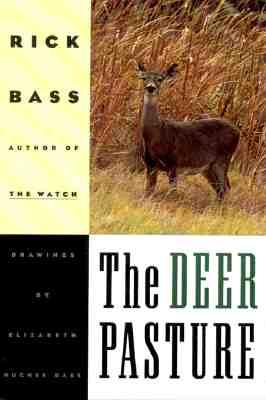 The Deer Pasture - Bass, Rick