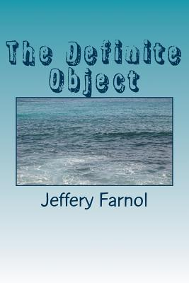 The Definite Object - Farnol, Jeffery