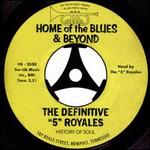 The Definitive ?5? Royales: Home of the Blues & Beyond