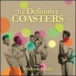 The Definitive Coasters: A Sides & B Sides