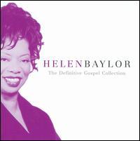 The Definitive Gospel Collection - Helen Baylor