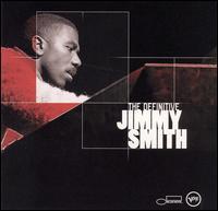 The Definitive Jimmy Smith - Jimmy Smith