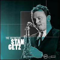 The Definitive Stan Getz - Stan Getz
