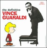 The Definitive Vince Guaraldi - Vince Guaraldi