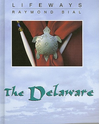 The Delaware - Bial, Raymond