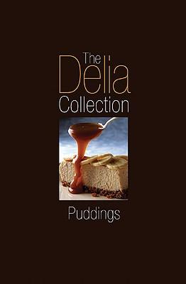 The Delia Collection: Puddings - Smith, Delia