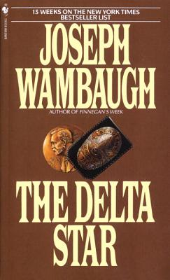 The Delta Star - Wambaugh, Joseph