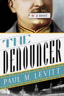 The Denouncer - Levitt, Paul M