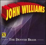 The Denver Brass Plays John Williams