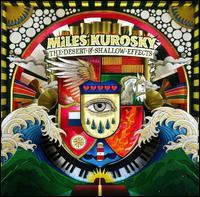 The Desert of Shallow Effects - Miles Kurosky