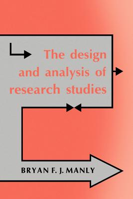 The Design and Analysis of Research Studies - Manly, Bryan F