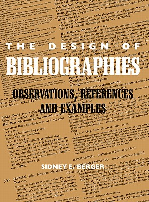 The Design of Bibliographies: Observations, References and Examples - Berger, Sidney E