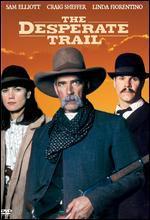 The Desperate Trail - P.J. Pesce