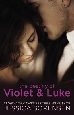 The Destiny of Violet & Luke - Sorensen, Jessica