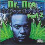The Detox Chroniclez, Vol. 2