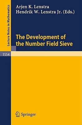 The Development of the Number Field Sieve - Lenstra, Arjen K (Editor)