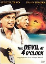 The Devil at 4 O'Clock - Mervyn LeRoy