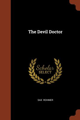 The Devil Doctor - Rohmer, Sax