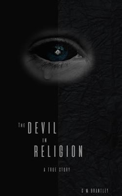 The Devil in Religion (Eco Edition) - Brantley, C M