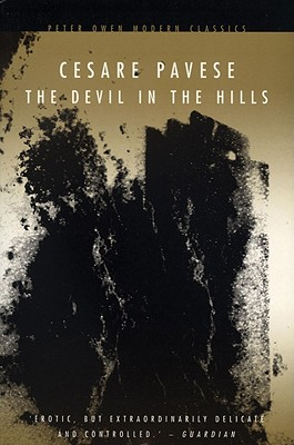 The Devil in the Hills - Pavese, Cesare, and Paige, D D (Translated by)