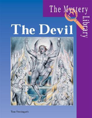 The Devil - Streissguth, Thomas, and Kallen Stuart, A, and Streissguth, Tom A