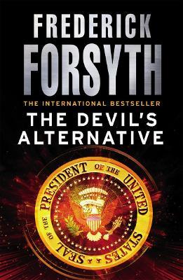 The Devil's Alternative - Forsyth, Frederick