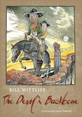 The Devil's Backbone - Wittliff, Bill
