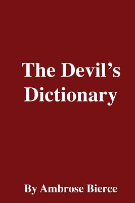 The Devil's Dictionary - Bierce, Ambrose