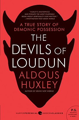 The Devils of Loudun - Huxley, Aldous