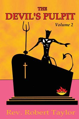 The Devil's Pulpit Volume Two - Taylor, Robert