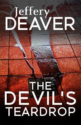 The Devil's Teardrop - Deaver, Jeffery