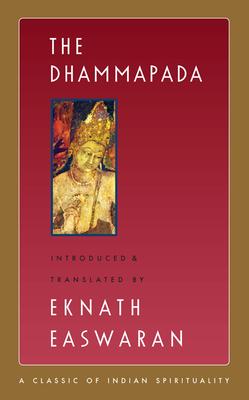 The Dhammapada - Easwaran, Eknath