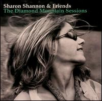 The Diamond Mountain Sessions - Sharon Shannon & Friends