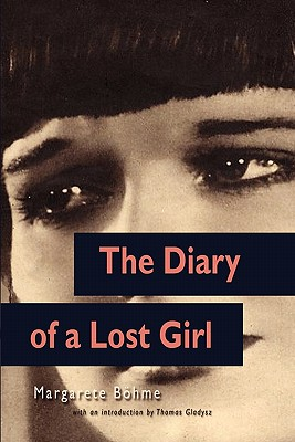 The Diary of a Lost Girl (Louise Brooks Edition) - Gladysz, Thomas