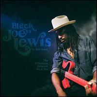 The Difference Between Me & You - Black Joe Lewis & the Honeybears