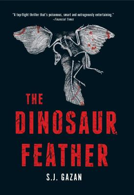 The Dinosaur Feather - Gazan, S J, and Barslund, Charlotte (Translated by)